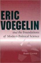 Barry Cooper Voegelin Foundations Political Science