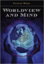 Eugene Webb Worldview and Mind