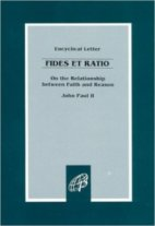 John Paul II Fides et Ratio