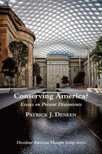 conserving america essays on present discontents voegelinview conserving america essays on present discontents