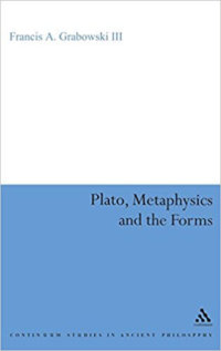 Plato, Metaphysics, And The Forms