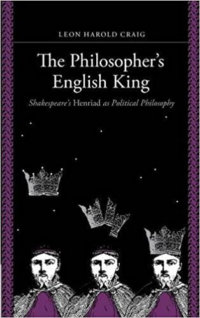 Shakespeare: The Philosopher's King