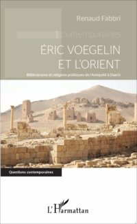 Éric Voegelin Et L'Orient