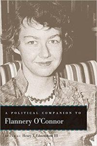 A Political Companion To Flannery O'Connor