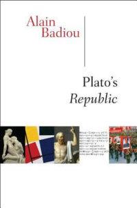The Millenarian Platonism Of Alain Badiou (Part III)