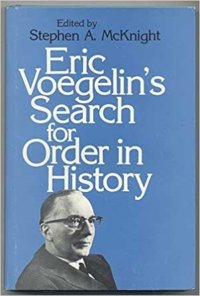 A Guide To Voegelin's Thought