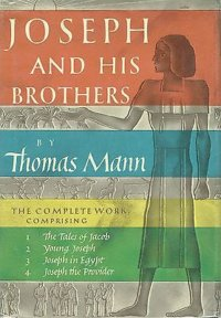 Joy In Eternal Recurrence: The Unexpected Comedy Of Thomas Mann's Joseph And His Brothers