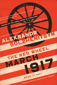 A Witness And Prophet For History: Solzhenitsyn's March 1917