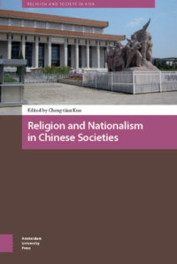 Varieties Of Chinese Nationalisms And Their Implications On Religions
