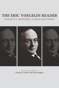 Review Of The Eric Voegelin Reader