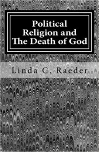 Political Religion And The Death Of God