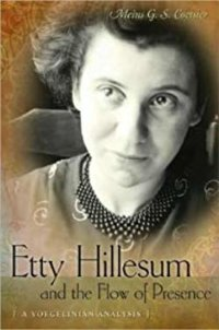 Etty Hillesum: Exegesis Of A Mystic's Experience
