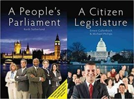 A Citizen Legislature: Curing The Disorders Of The Age?