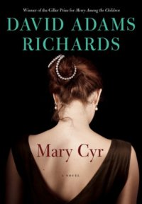 Review Of David Adams Richards's Mary Cyr