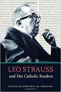 On The Catholic Appreciation Of Leo Strauss