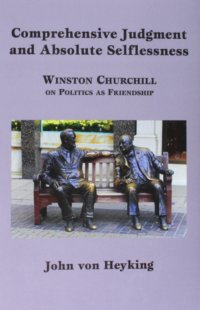 Churchill And The Athens-Jerusalem Conflict Over Friendship