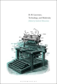 Hierarchy, Beauty, And Freedom: D. H. Lawrence's Response To Techno-Industrial Modernity