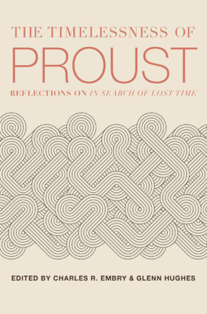 Timelessness Of Proust: Reflections On In Search Of Lost Time