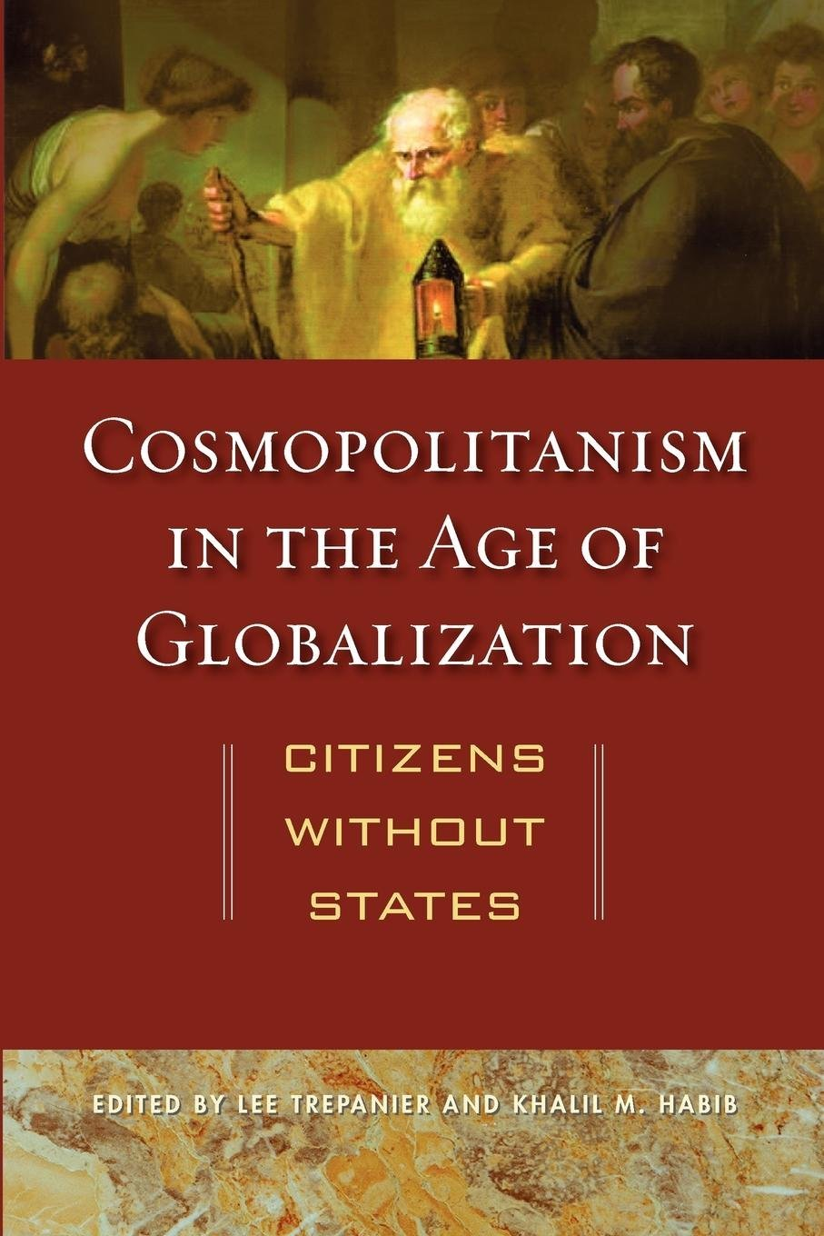 Introduction To Cosmopolitanism In An Age Of Globalization