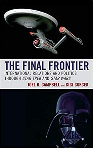 Paulette W. Kidder's Review Of The Final Frontier: International Relations And Politics Through Star Trek And Star Wars