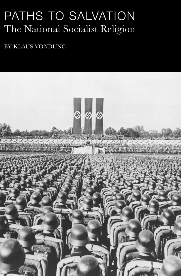 Paths To Salvation: The National Socialist Religion