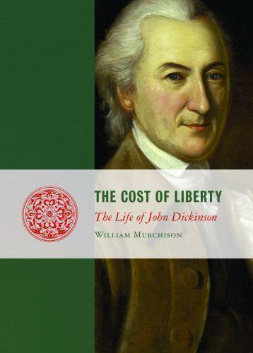 The Anti-Jefferson: John Dickinson