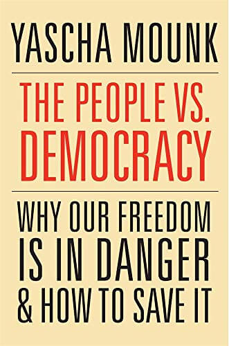 Theorizing Without Theory: A Review Of The People Vs. Democracy: Why Our Freedom Is In Danger And How To Save It