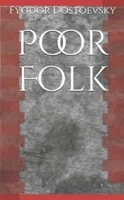 Dostoevsky's Poor Folk