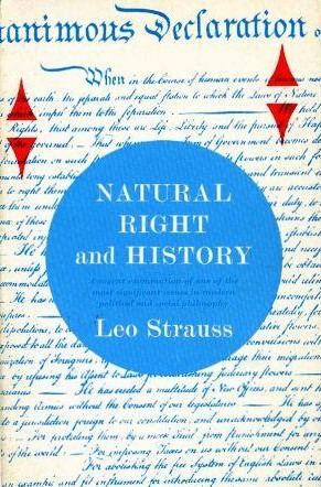 The Crisis Of Our Time: Revisiting Natural Right And History By Leo Strauss And The Critique Of Historicism