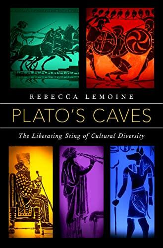 Plato's Caves: The Liberating Sting Of Cultural Diversity